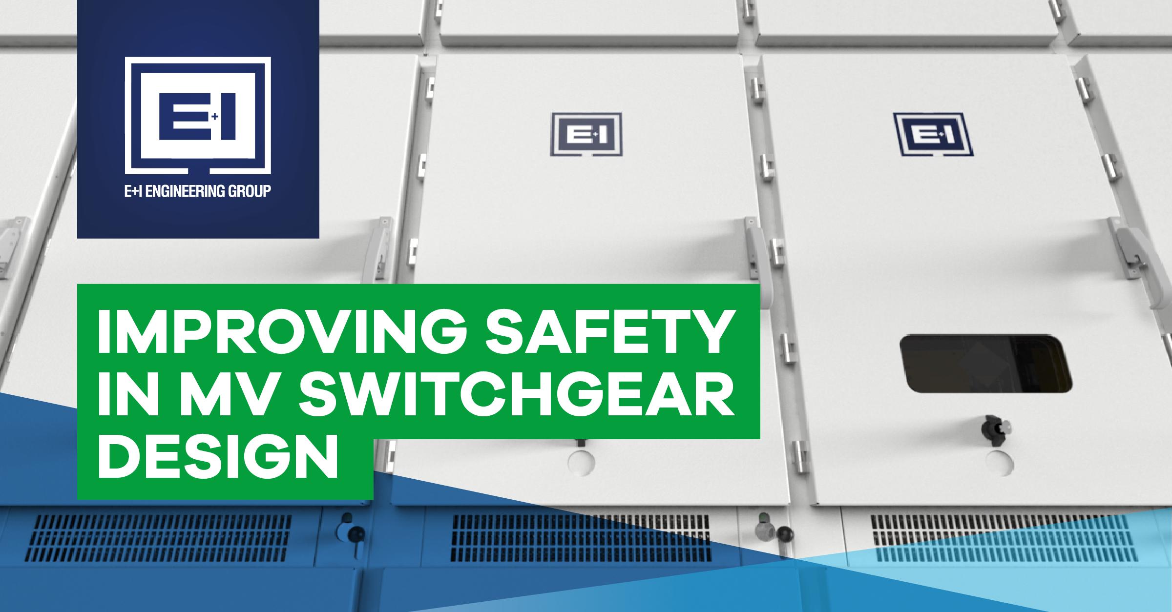 Improving Safety in MV Switchgear Design